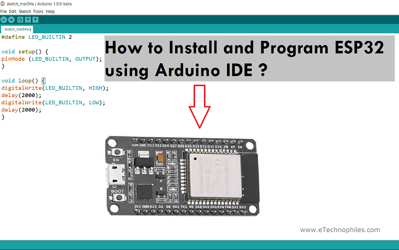 How to program ESP32 Board using Arduino IDE