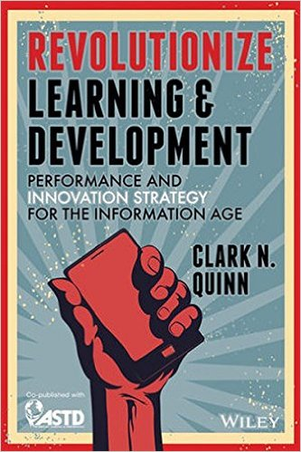 Clark Quinn - Revolutionize Learning & Development