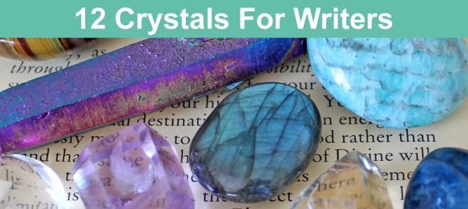 12 crystals for writers