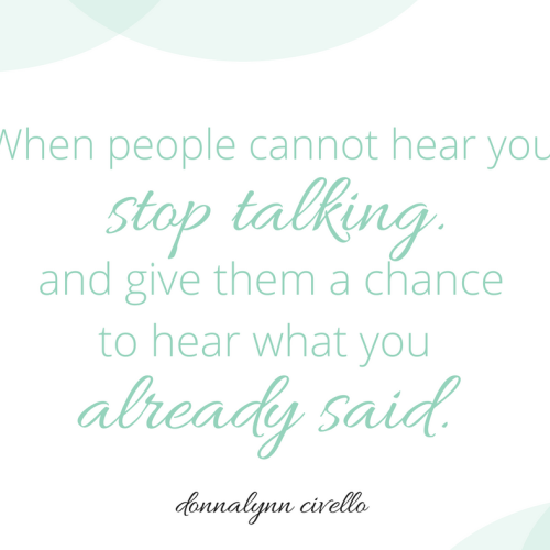 When people cannot hear you