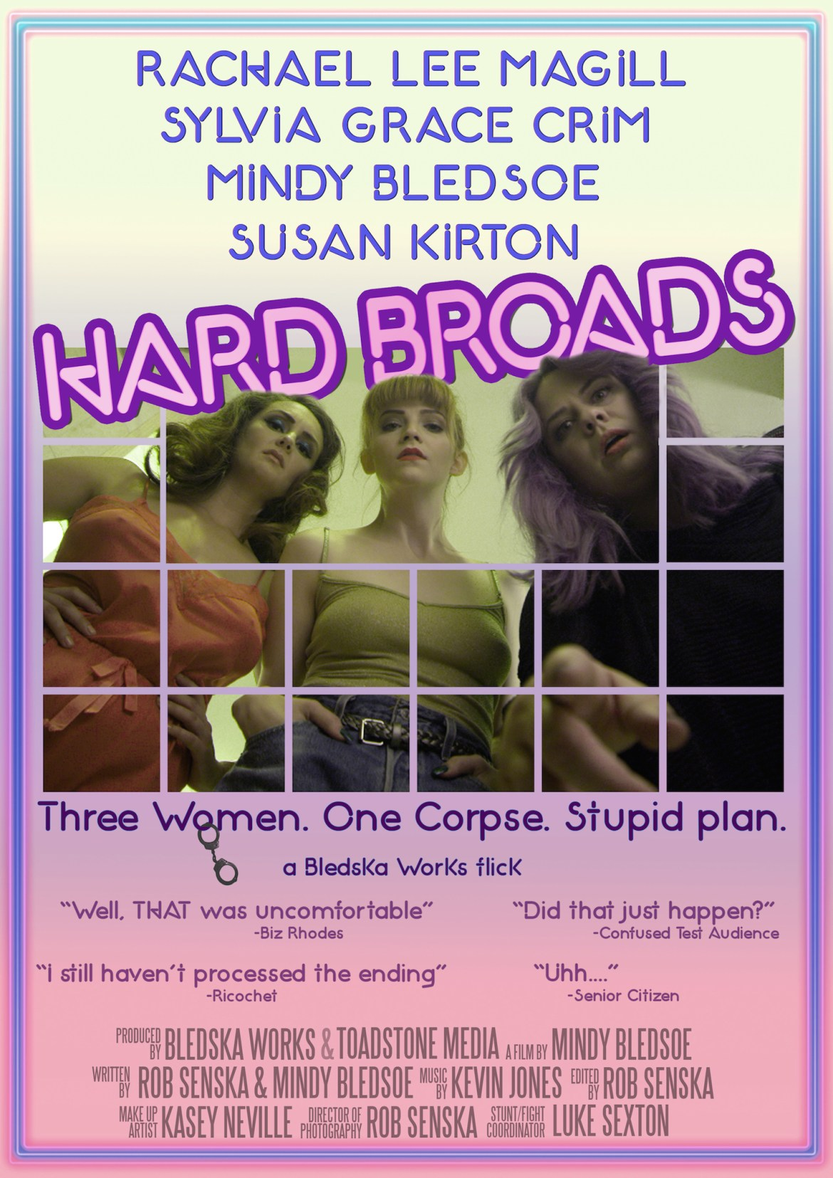Hard Broads directed by Mindy Bledsoe