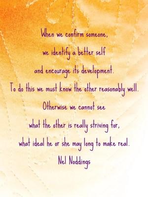 Nel Noddings:Confirm Someone