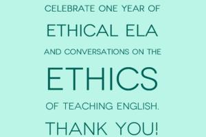 Ethical ELA's Birthday: Top Posts