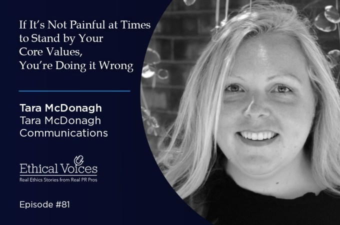 If It's Not Painful at Times to Stand by Your Core Values, You're Doing it Wrong – Tara McDonagh