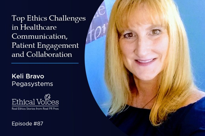 Top Ethics Challenges in Healthcare Communication, Patient Engagement and Collaboration: Kelli Bravo