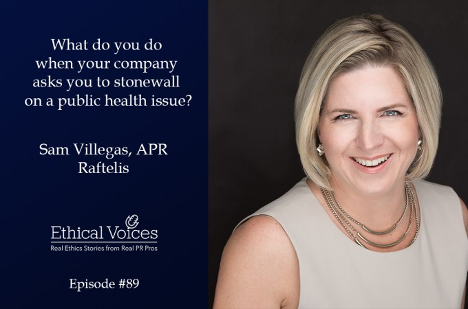 What do you do when you are asked to stonewall on a public health issue? – Sam Villegas, APR
