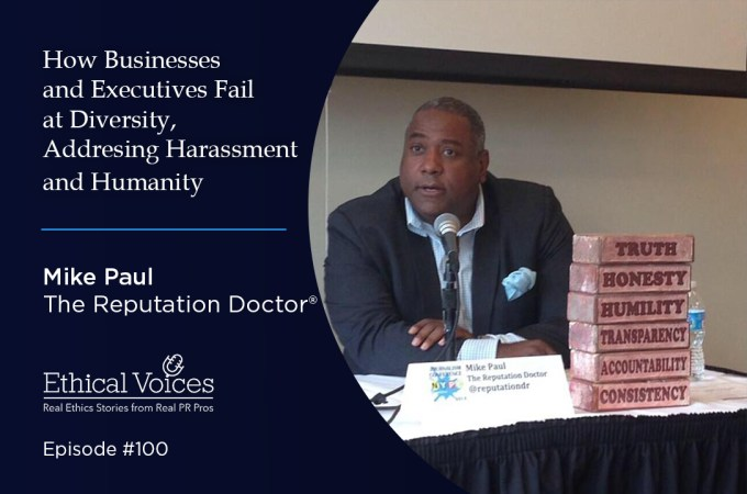 How Businesses and Executives Fail at Diversity, Addressing Harassment and Humanity - Mike Paul