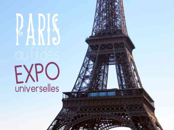 Paris expositions universelles 2015 ©Etpourtantelletourne.fr
