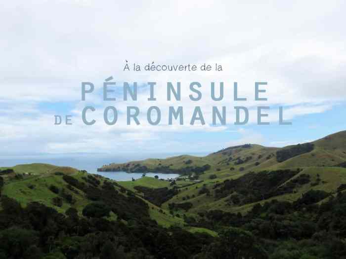 Nouvelle-Zélande - Péninsule de Coromandel 2016 ©Etpourtantelletourne.fr
