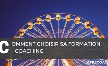 Comment choisir sa formation coaching