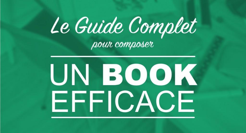 Le Guide Complet Pour Composer Un Book Efficace Etre Publi