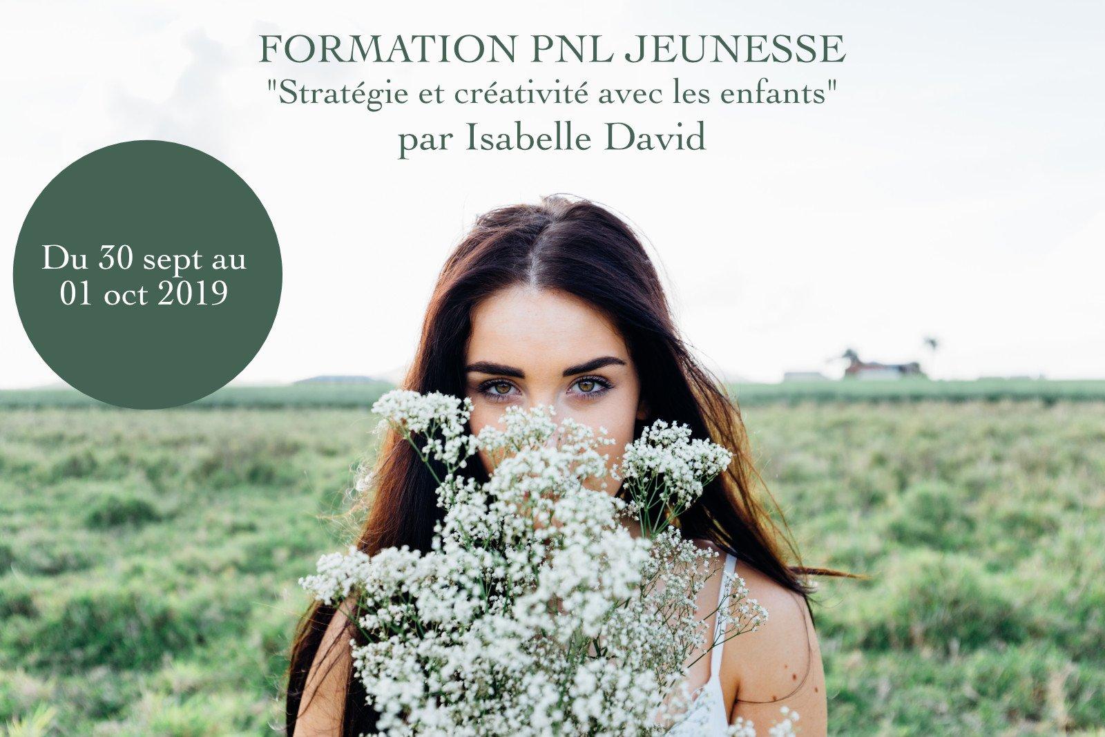 formation_pn_jeunesse - stratégie_et_communication - isabelle david - sept 2019 - Être Soi