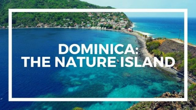 Nature Island open for business after Dominica's general elections