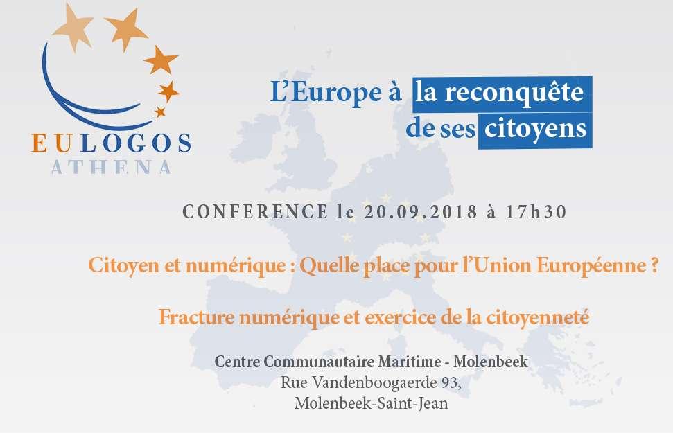Conférence: Citoyen et numérique: quelle place pour l'Union Européenne?