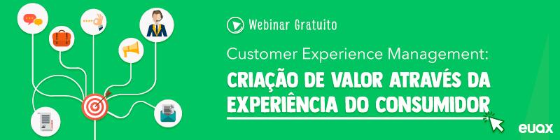 Customer Experience Management: criação de valor através da experiência do consumidor