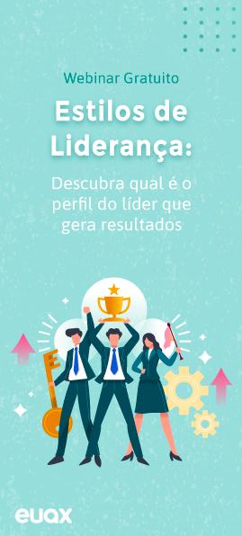 Estilos de Liderança: descubra qual é o perfil do líder que gera resultados