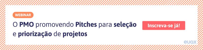 O PMO promovendo pitches para seleção e priorização de projetos