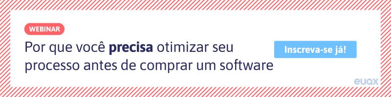 por que otimizar processos antes de comprar software