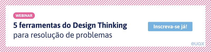 5-ferramentas-do-Design-Thinking-para-resolução-de-problemas-cta