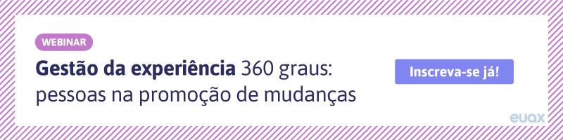 CTA-Gestão-da-experiência-360-graus-pessoas-na-promoção-de-mudanças
