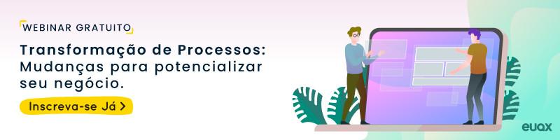 transformação de processos: Mudanças para potencializar seu negócio