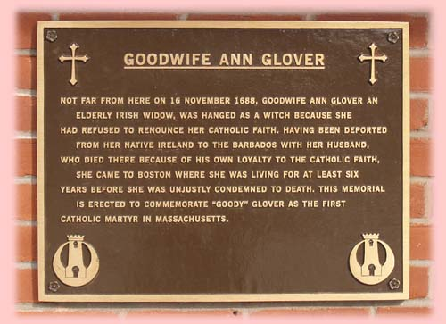This a memorial for Goodwife Ann Glover located in North End, Boston, Massachusetts to commemorate Ann Glover as the first Catholic martyr to be killed in Massachusetts. Photo by Jessolsen, Wikipedia Commons.