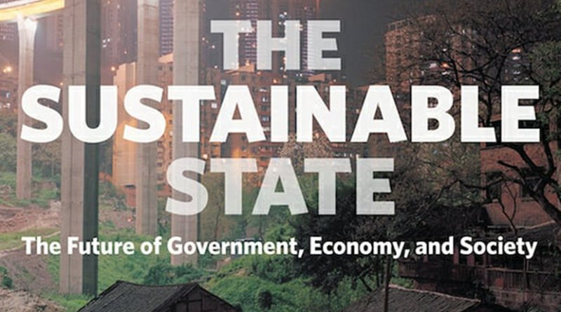 'The Sustainable State' by Chandran Nair. 288 pp. Berrett-Koehler Publishers