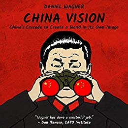 China Vision, by Danial Wagner