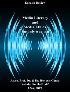 """""""Media Literacy And Media Ethics, The Only Way Out'', by Assoc. Prof. Dr. & Dr. Honoris Causa Sabahudin Hadžialić"""