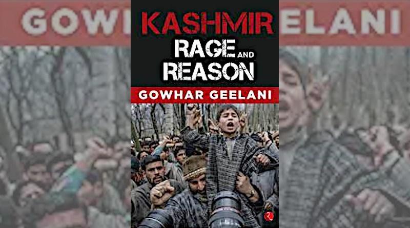 """Kashmir: Rage and Reason,"" by Gowhar Geelani"