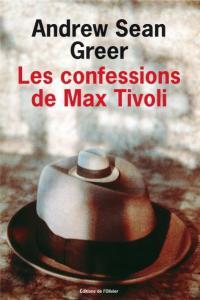 couverture du roman : les Confessions de Max Tivoli