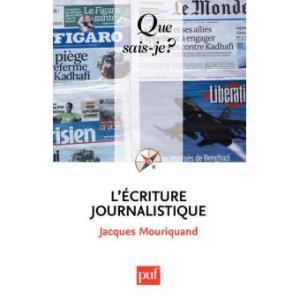 couverture du livre : l'écriture journalistique