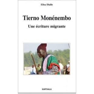 couverture du livre Tierno Monénembo. Une écriture migrante