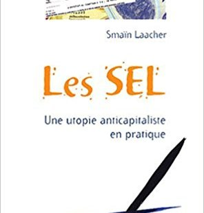 couverture du livre Les SEL, Une utopie anticapitaliste en pratique