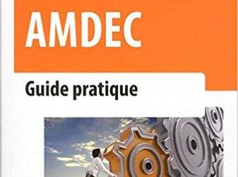 Que pouvez vous me dire de la méthode AMDEC ?