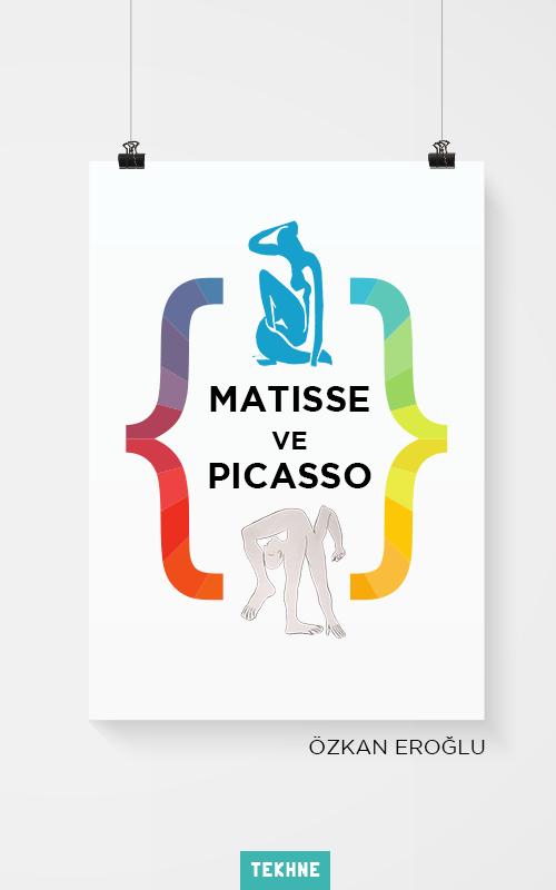 Matisse ve Picasso - Özkan Eroğlu, TEKHNE Yayınları
