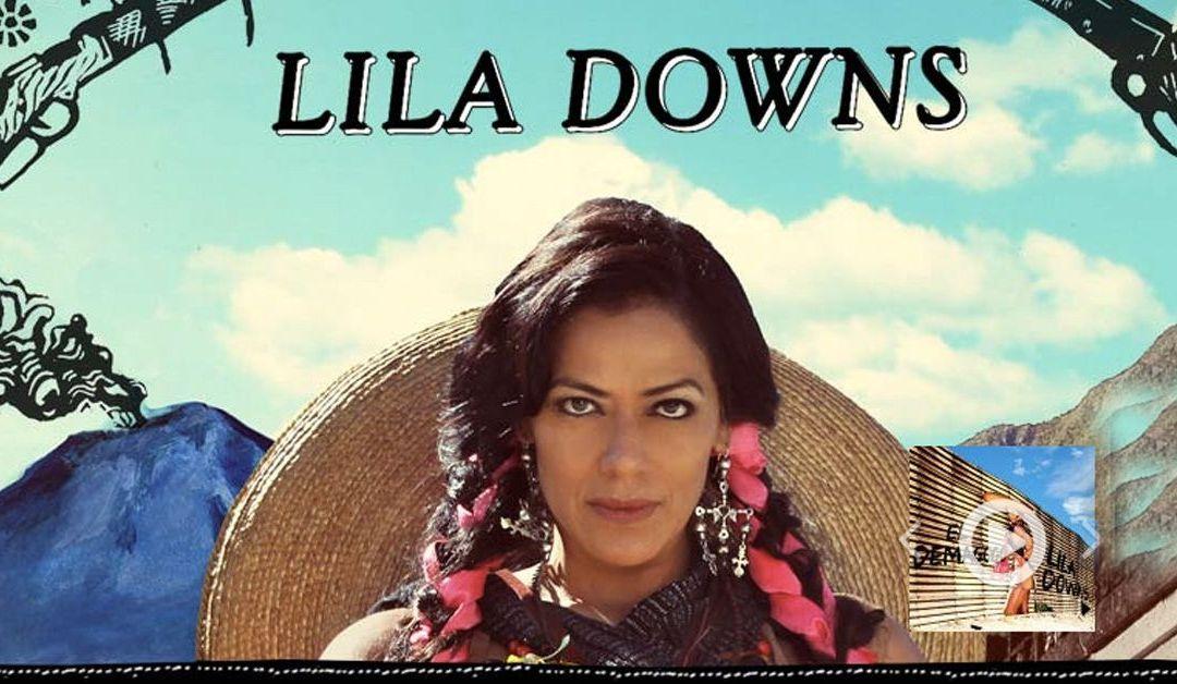 La magia de Lila Downs desembarca en España