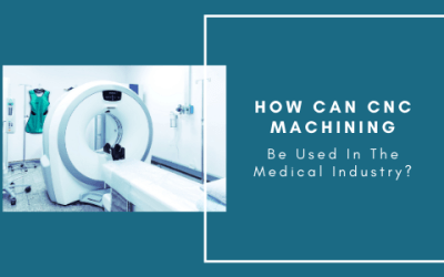 How Can CNC Machine Be Used In The Medical Industry?