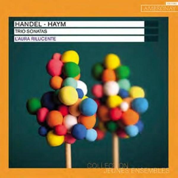 Handel / Haym - Trio Sonatas