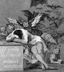 Non il 'sonno', ma il 'sogno' (sueño) della ragione genera mostri