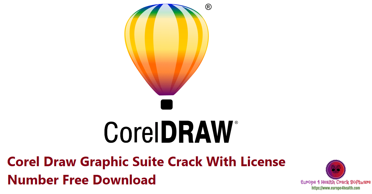 Corel Draw Graphic Suite 22.1.1.523 Crack 2021 With License Number Free [Updated]