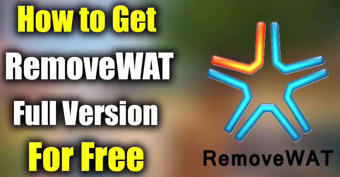 RemoveWAT 2.2.9 Activator For Windows by TeamDaz