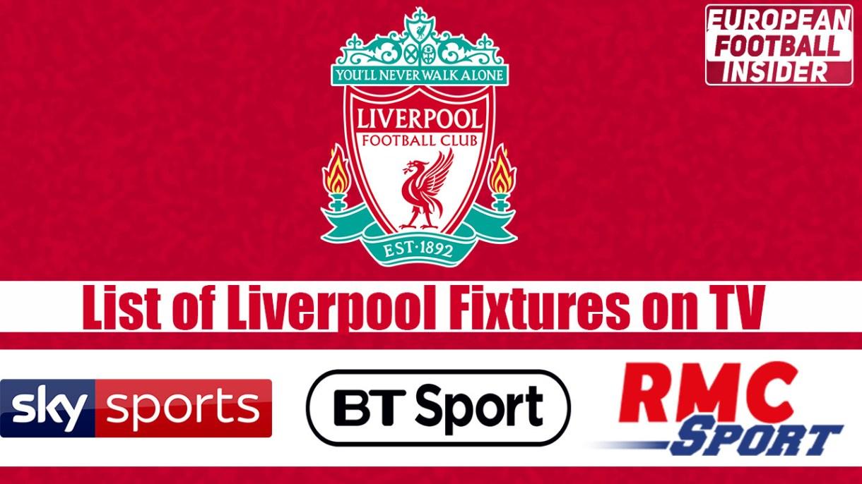 list of liverpool fc fixtures on tv