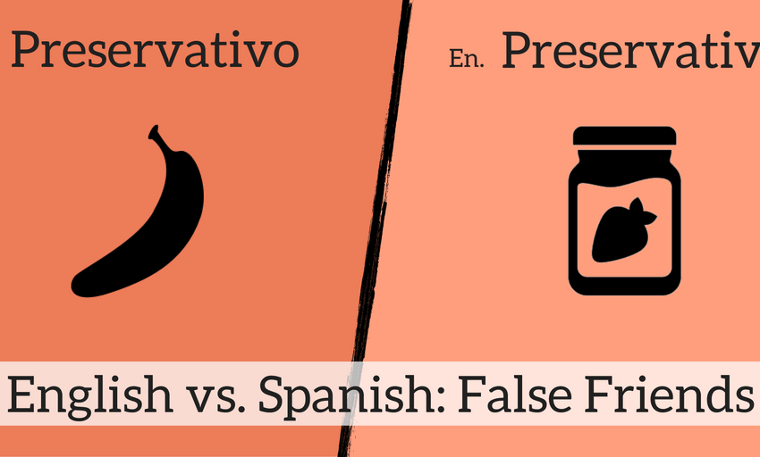 9 English & Spanish False Friends