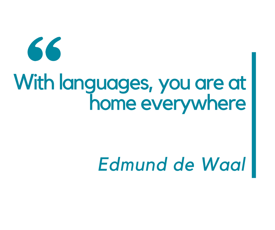 With languages, you are at home everywhere