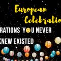 7 European celebrations