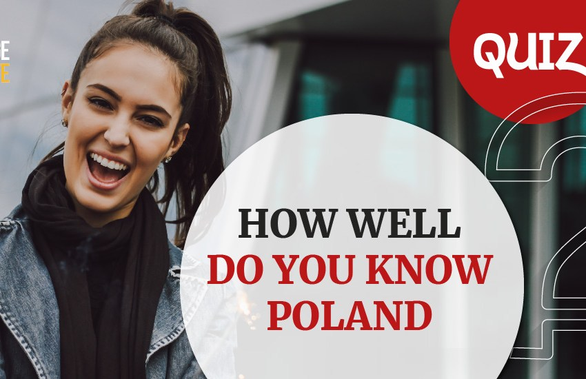 Quiz: How Well Do You Know Poland?