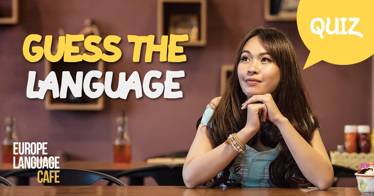 Quiz: Guess the Language Quiz