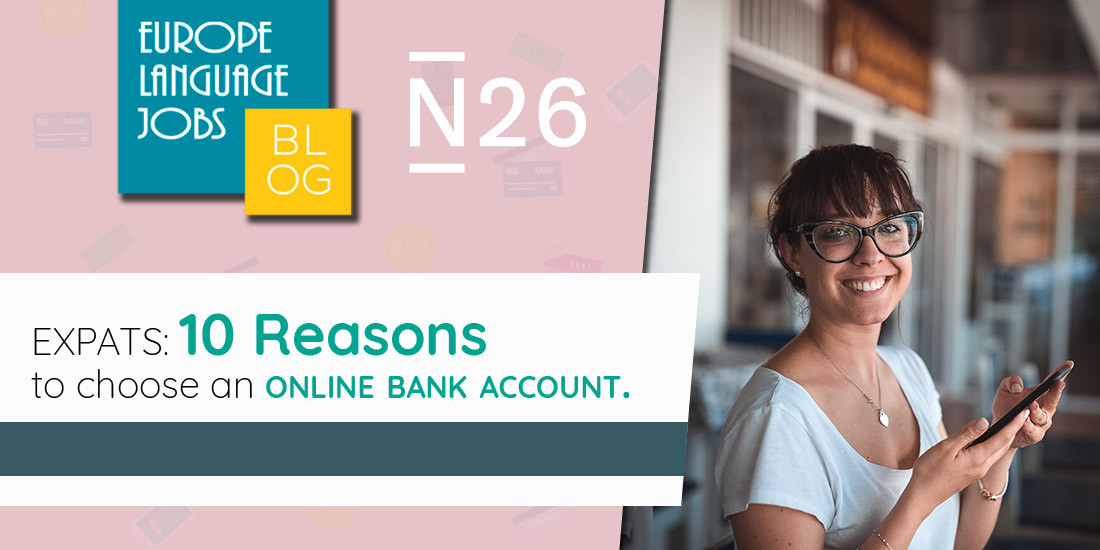 Expats 10 Reasons To Choose An Online Bank Account