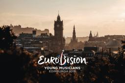 Edinburgh - Eurovision Young Musicians 2018